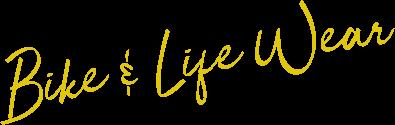 Bike & Life Wear